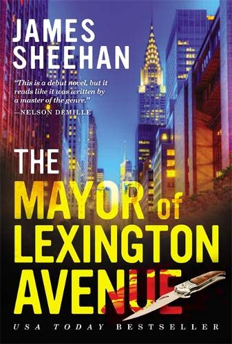 The Mayor of Lexington Avenue By James Sheehan