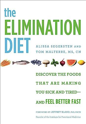 The Elimination Diet By Alissa Segersten