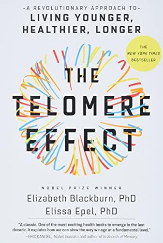 The Telomere Effect By Dr Elizabeth Blackburn