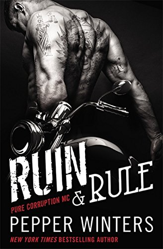 Ruin and Rule By Pepper Winters