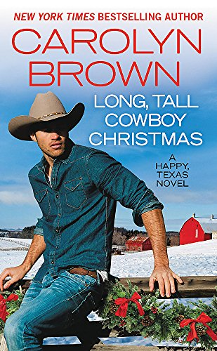Long, Tall Cowboy Christmas By Carolyn Brown