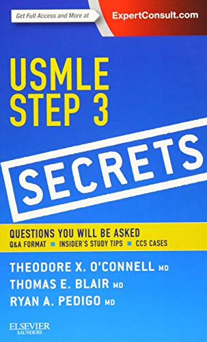 USMLE Step 3 Secrets By Theodore X. O'Connell (Founding director of Kaiser Permanente's Napa-Solano family medicine residency programbrClinical Professor for UC San Francisco, UC Davis, and Drexel University's schools of medicinebrCA, USA)