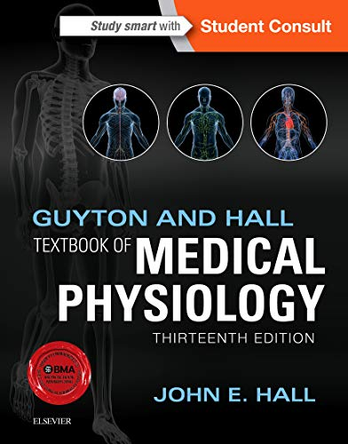 Guyton and Hall Textbook of Medical Physiology By John E. Hall, Ph.D.