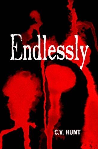 Endlessly By C V Hunt
