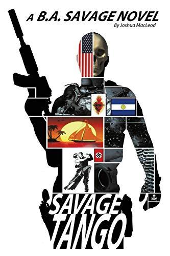 Savage Tango By Joshua MacLeod