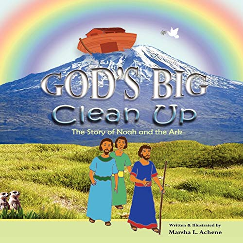 God's Big Clean-Up By Marsha L Achene