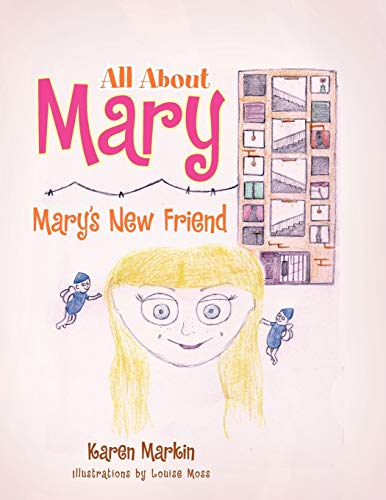 All about Mary By Karen Markin