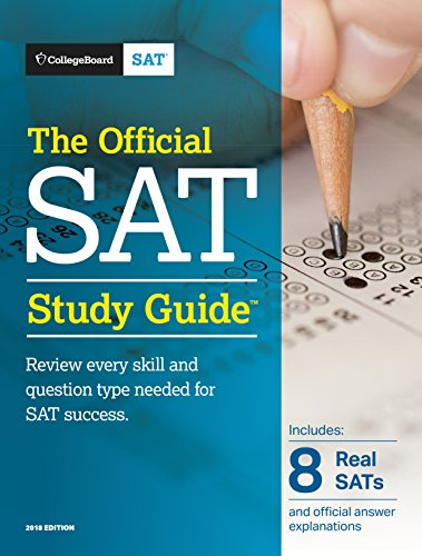 Official SAT Study Guide, 2018 Edition, The (Official Study Guide for the New Sat) By The College Board