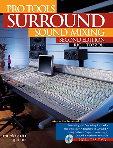 Pro Tools Surround Sound Mixing (Music Pro Guides) By Rich Tozzoli