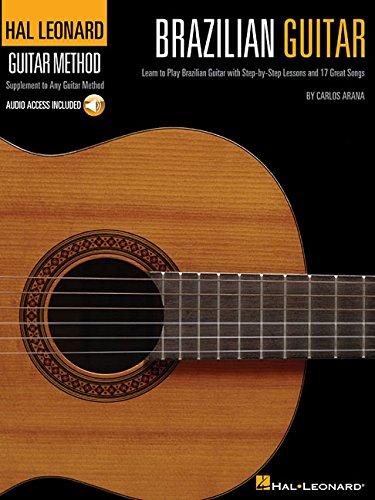 Hal Leonard Brazilian Guitar Method By Carlos Arana