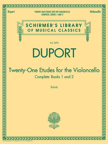 Duport - 21 Etudes for the Violoncello, Complete Books 1 & 2: Schirmer Library of Classics Volume 2095 By Jean-Louis Duport