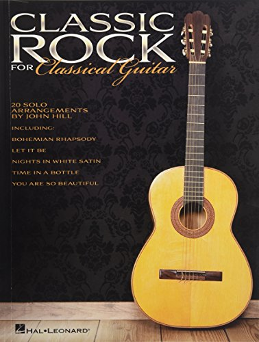 Classic Rock for Classical Guitar By Hal Leonard Publishing Corporation