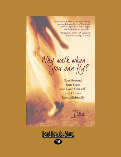 Why Walk When You Can Fly? By Isha