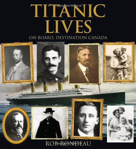 Titanic Lives By Rob Rondeau