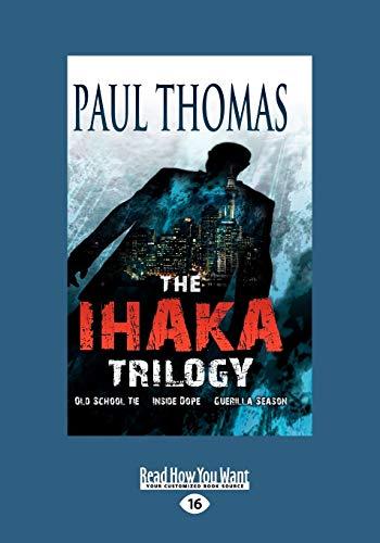 The Ihaka Trilogy (2 Volume Set) By Paul Thomas