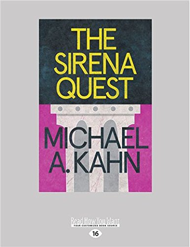 The Sirena Quest By Michael A. Kahn