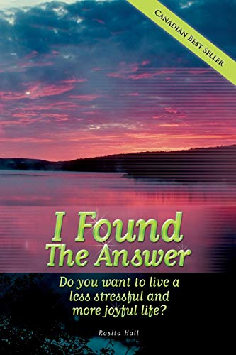 I Found the Answer By Rosita Hall