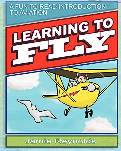 Learning to Fly By Jamie Reynolds
