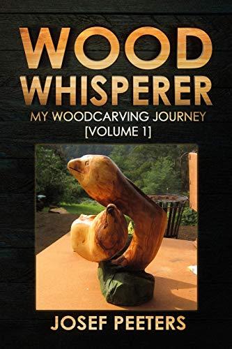 Wood Whisperer By Josef Peeters