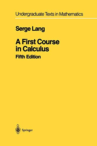 A First Course in Calculus By Serge Lang