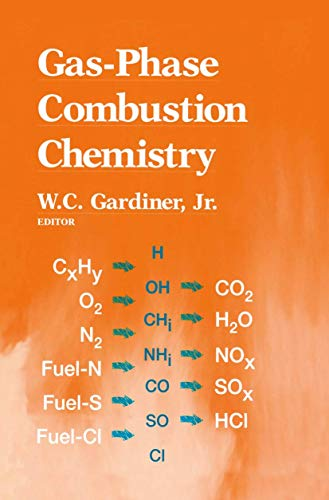 Gas-Phase Combustion Chemistry By W.C., Jr. Gardiner