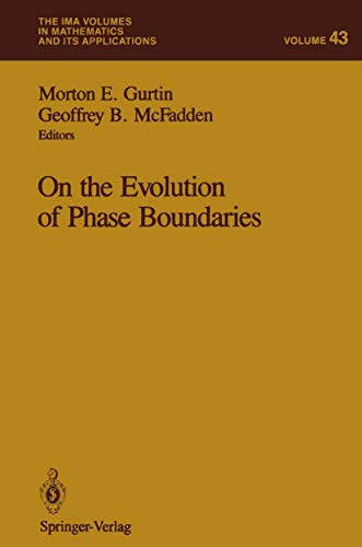On the Evolution of Phase Boundaries By Morton E. Gurtin