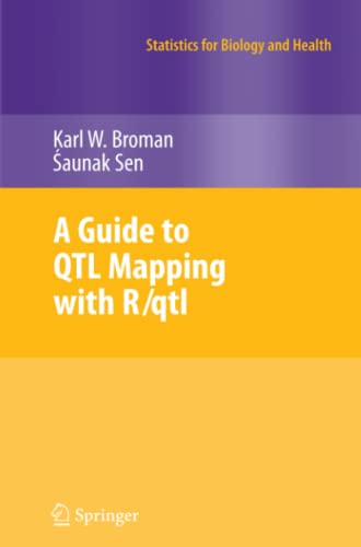 A Guide to QTL Mapping with R/qtl By Karl W. Broman