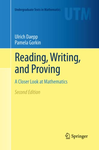 Reading, Writing, and Proving By Ulrich Daepp