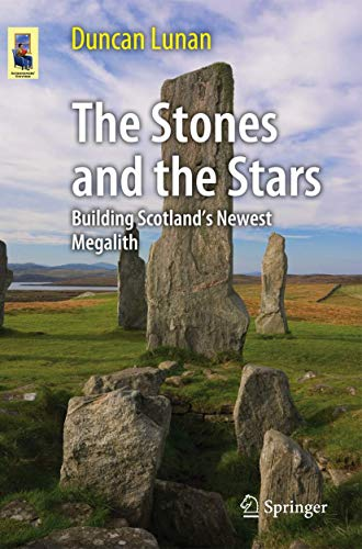 The Stones and the Stars By Duncan Lunan