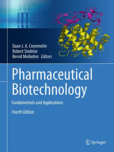 Pharmaceutical Biotechnology By Daan J. A. Crommelin