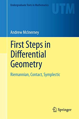 First Steps in Differential Geometry By Andrew McInerney