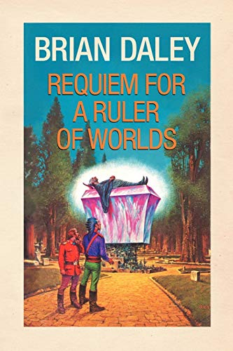 Requiem for a Ruler of Worlds By Brian Daley (University of Notre Dame, USA)