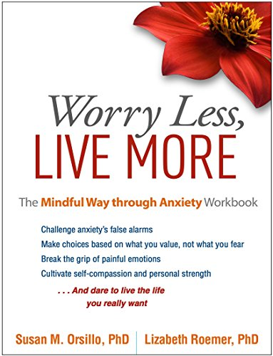 Worry Less By Susan M. Orsillo