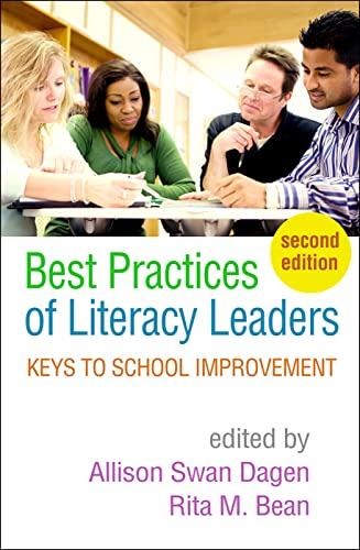 Best Practices of Literacy Leaders By Allison Swan Dagen (West Virginia University, Morgantown)