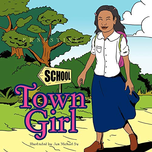 Town Girl By Ernestine