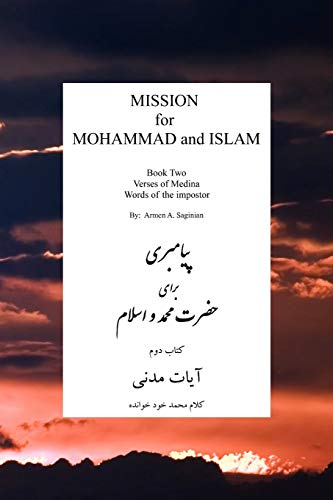 Mission for Mohammad and Islam By Armen A Saginian