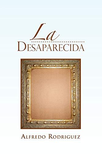 La Desaparecida By Alfredo Rodriguez