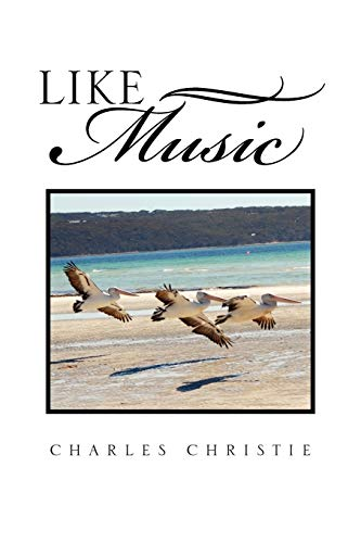 Like Music By Charles Christie
