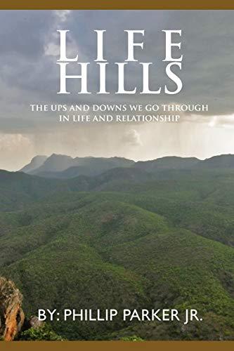 Life Hills By Phillip Parker Jr