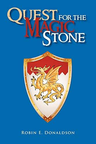 Quest for the Magic Stone By Robin E Donaldson