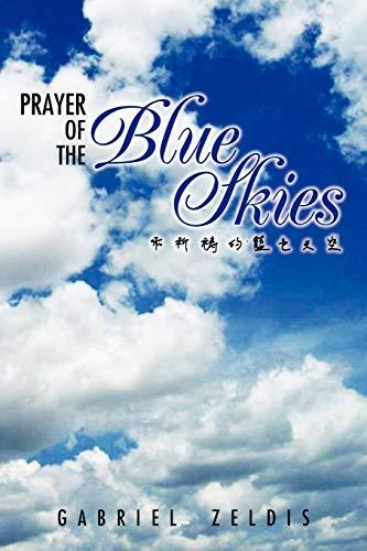 Prayer of the Blue Skies By Gabriel Zeldis