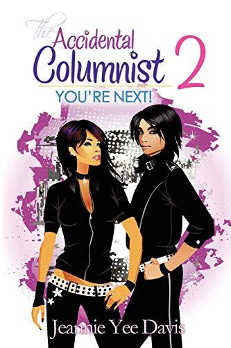 The Accidental Columnist 2 By Jeannie Yee Davis