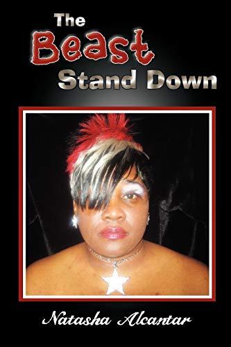 The Beast Stand Down By Natasha Alcantar