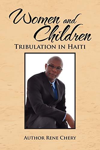 Women and Children's Tribulation in Haiti By Rene Chery