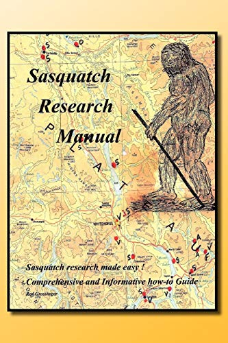 Sasquatch Research Manual By Red Grossinger