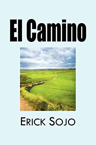 El Camino By Erick Sojo Mar N