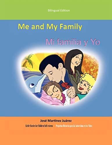 Me and My Family/Mi Familia y Yo By Jose Martinez Juarez