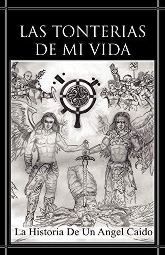 Las Tonterias de Mi Vida By Jose Luis N Mendez