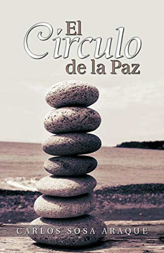 El C Rculo de La Paz By Carlos Sosa Araque