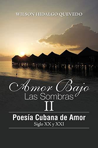 Amor Bajo Las Sombras II By Wilson Hidalgo Quevedo